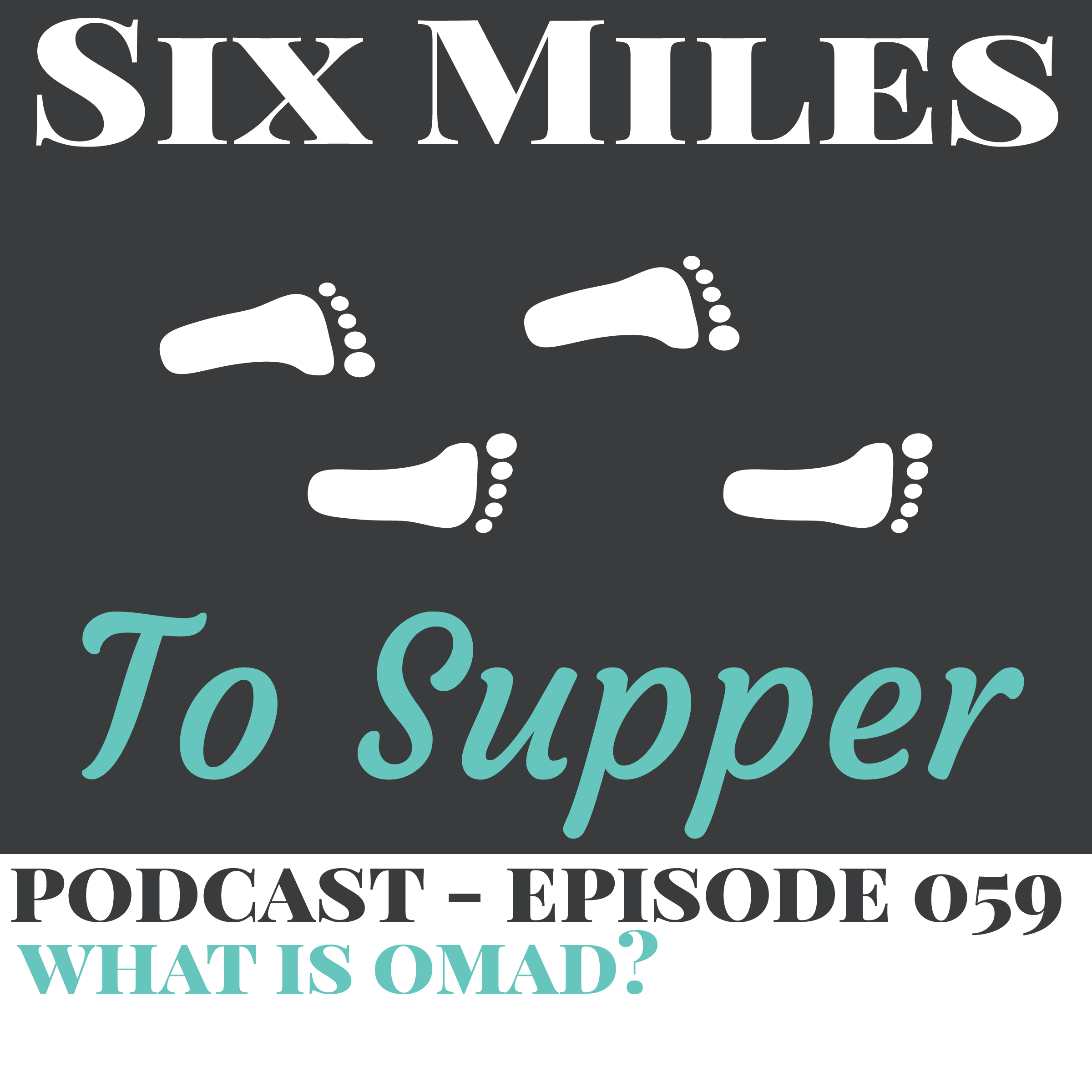 SMTS 059: What is OMAD