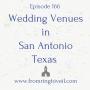 Artwork for #166 - Wedding Venues in San Antonio Texas