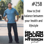 Artwork for 258: How to find balance between your health and lifestyle