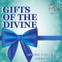 Artwork for 12-23-18 Gifts of the Divine