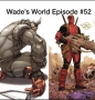 Artwork for Deadpool Issue #66 & Deadpool Issue #1: Wade's World--The Deadpool Podcast Episode #52
