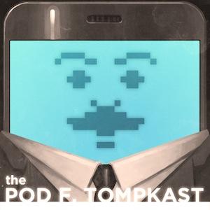 The Pod F. Tompkast, Episode 7: Ice-T, John Lithgow, Matt Gourley, Stephen Dunham, Jen Kirkman
