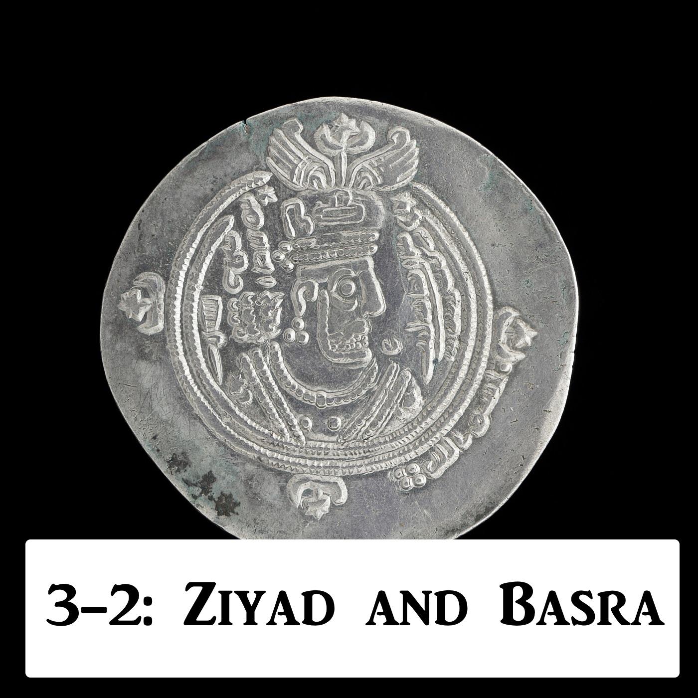 3-2: Muawiyyah And Ziyad