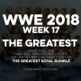 Artwork for WWE 2018 Week 17 The Greatest