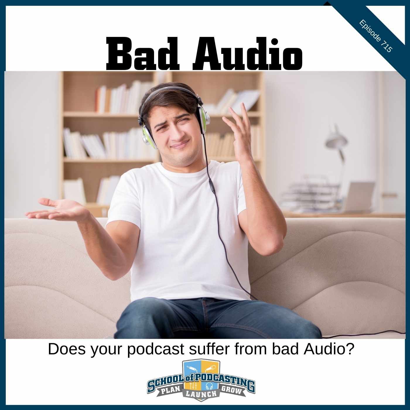 What Does Bad Audio Sound Like?