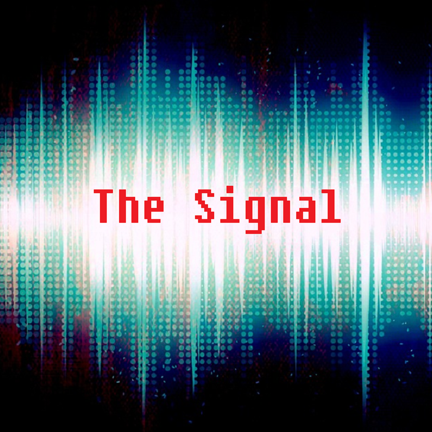 Artwork for The Signal: Chapter 0