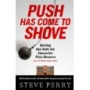 Artwork for Show 767 Book- Push Has Come to Shove   Getting Our Kids the Education They Deserve