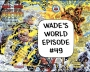 Artwork for Cable Issue #31: Wade's World--The Deadpool Podcast Episode #49
