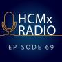 Artwork for HCMx Radio 69: The Power of Storytelling