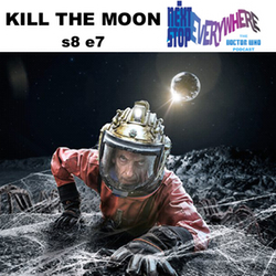 s8e7 Kill the Moon