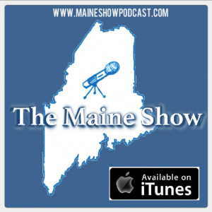 Special Edition: the story behind the Maine Show Podcast