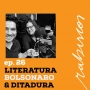 Artwork for Literatura, Bolsonaro & Ditadura