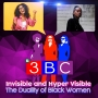 Artwork for Invisible and Hyper Visible -- The Duality of Black Women