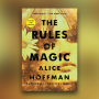 "Artwork for Ep 55: Alice Hoffman's ""The Rules of Magic""; ""What Should I Read Next?"""