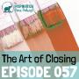 Artwork for 057: The Art of Closing