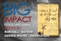 "Artwork for Big Impact Ep. 86 - ""Same Kind of Different As Me"" Author Ron Hall"""