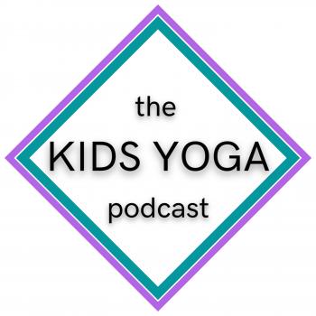 The Kids Yoga Podcast Libsyn Directory