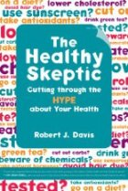 Dr Gourmet's Real World Diet Plan. Laura Lewis' Health Tips. And Robert Davis is The Healthy Skeptic