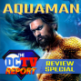 Artwork for DC TV Report Aquaman Movie Special