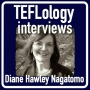 Artwork for TEFL Interviews 15: Diane Hawley Nagatomo on Teacher Identities and Gender in ELT