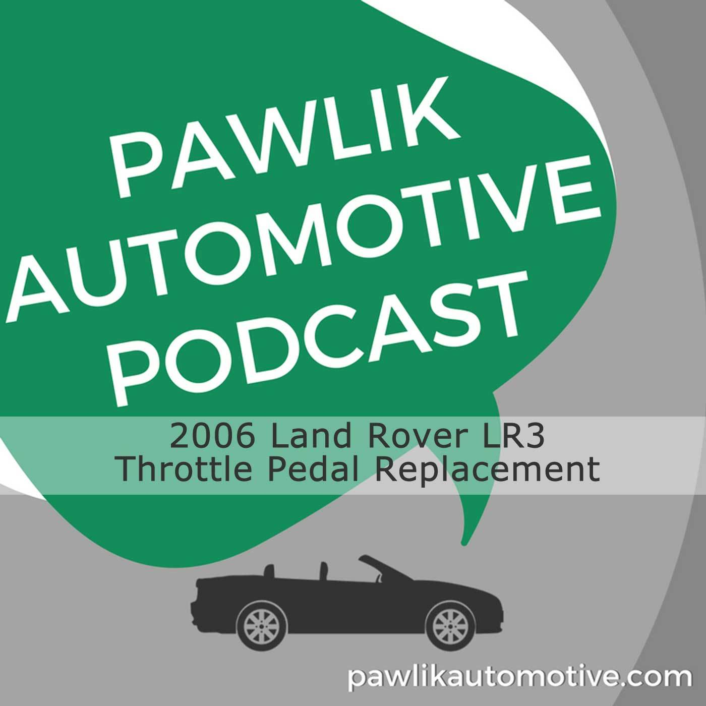 Artwork for 2006 Land Rover LR3, Throttle Pedal Replacement