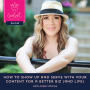 Artwork for 5: How to Show Up and Serve with Your Content for a Better Biz (And Life) with Amber McCue