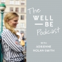 Artwork for How to Improve Your Brain with Dr. David Perlmutter - The WellBe Podcast with Adrienne Nolan-Smith (getwellbe)