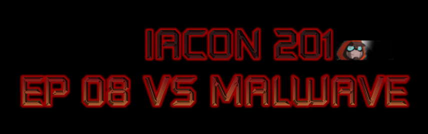 Iacon 201 Ep 08 Vs Malwave