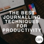 Artwork for 377 The Best Journalling Techniques For Productivity
