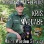 Artwork for 012 Kris MacCabe - Maine Warden Service