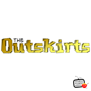 """Artwork for The Outskirts EPISODE #103 """"Superheroes!"""""""
