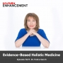 Artwork for Evidence-Based Holistic Medicine ft. Dr. Felice Gersh || Episode 52