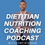 Artwork for Overcoming Imposter Syndrome And Starting Your Nutrition Coaching Business With Tony Stephan - Dietitian Nutrition Coaching Podcast Ep.116