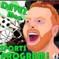 davey mac sports is hosted on iTunes
