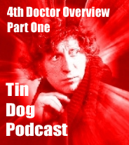 TDP 23: Part One - Fourth Doctor Overview