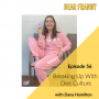 Artwork for Ep #56 Dana Hamilton -- Breaking Up With Diet Culture