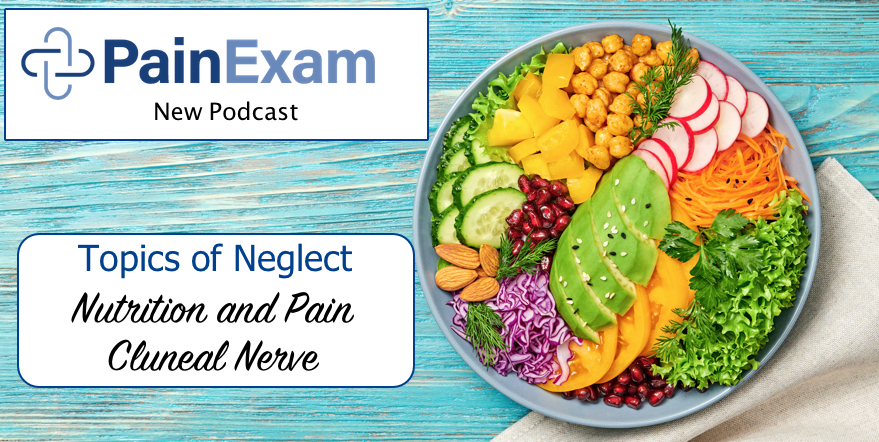 Neglected topics in Pain Management, diet, nutrition and the cluneal nerves