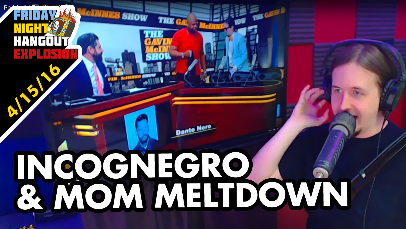 Incognegro & Mom Meltdown - FRIDAY NIGHT HANGOUT EXPLOSION (4/15/16)