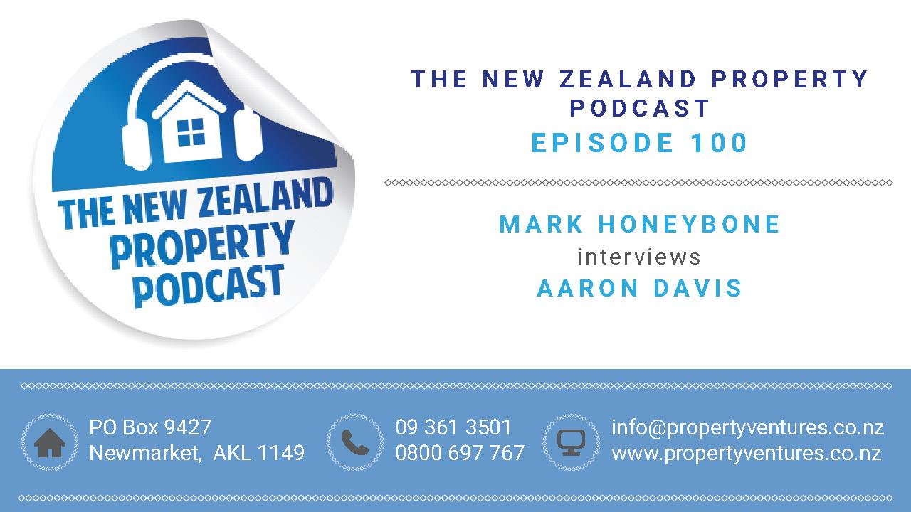 New Zealand Property Podcast Episode 100