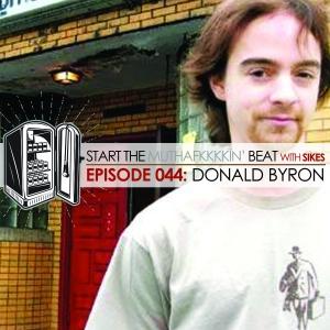 Start The Beat 044: DONALD BYRON