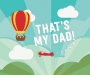 Artwork for Father's Day - That's My Dad!