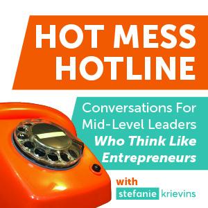 Hot Mess Hotline show art