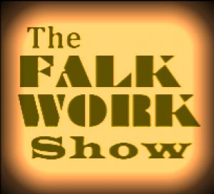 The FALK WORK Show