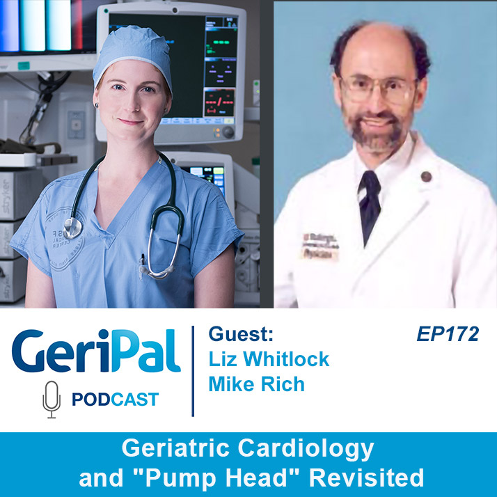 """Geriatric Cardiology and """"Pump Head"""" Revisited: Podcast with Liz Whitlock and Mike Rich"""