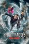Artwork for (#181) Movie Night: We've Made A Huge Mistake! - Sharknado 5: Global Swarming (2017)