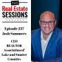 Artwork for Episode 237 - Josh Summers, CEO - REALTORS Association of Lake and Sumter Counties