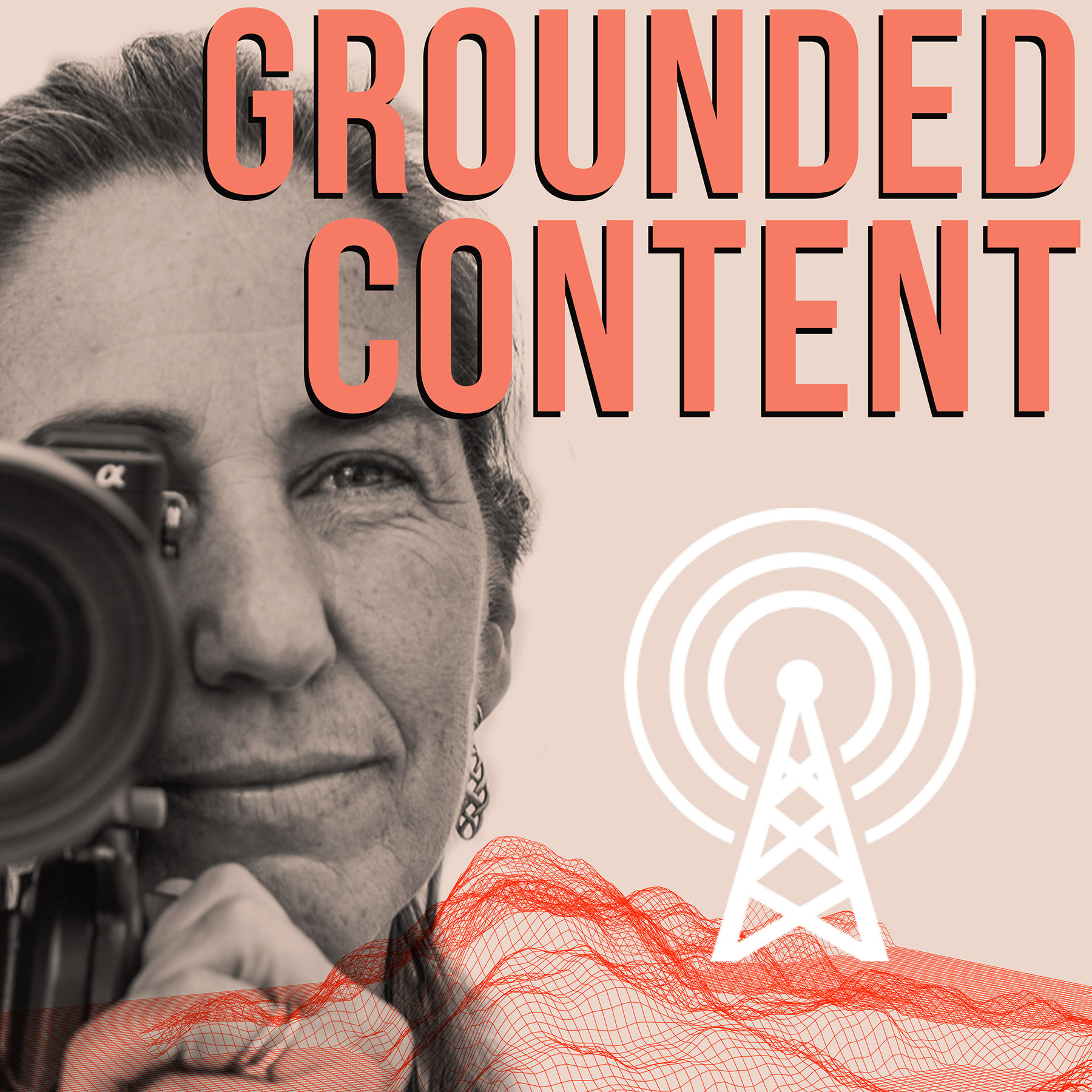 Grounded Content - Advertising, Marketing & Content Gets Real show art