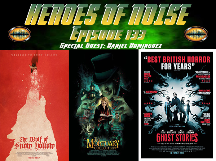 Episode 133 - The Wolf Of Snow Hollow, The Mortuary Collection, and Ghost Stories show art