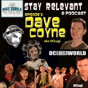 Stay Relevant: Dave Coyne Talks About Life for A While