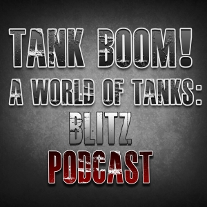 Tank Boom! Episode 003 - Rolling Thunder